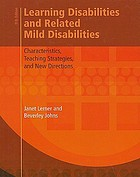 Learning disabilities and related mild disabilities : characteristics, teaching strategies, and new directions