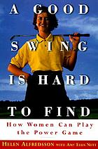A good swing is hard to find : how women can play the power game