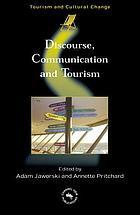 Discourse, communication, and tourism