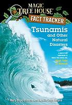 Tsunamis and other natural disasters : a nonfiction companion to High tide in Hawaii