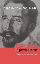 Conrad in perspective essays on art and fidelity