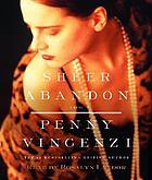 Sheer abandon [a novel]