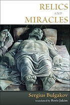 Relics and miracles : two theological essays