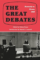 The great debates : Kennedy vs. Nixon, 1960 : a reissue