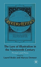 The lure of illustration in the nineteenth century : picture and press