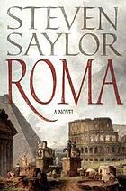 Roma : the novel of ancient Rome
