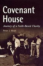 Covenant House : journey of a faith-based charity