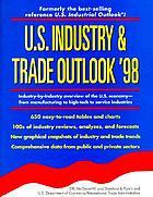 U.S. industry & trade outlook '98