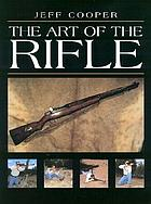 The art of the rifle