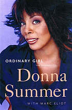 Donna Summer : ordinary girl : the journey
