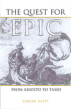 The quest for epic from Ariosto to Tasso