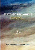 State of the world 2008 : innovations for a sustainable economy : a Worldwatch Institute report on progress toward a sustainable society