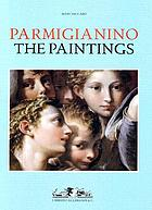 Parmigianino : the paintings