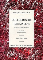 Tonadillas. For voice and piano