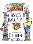 [Hagadah shel Pesaḥ] = A Passover haggadah