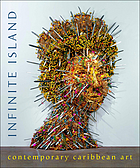 Infinite island : contemporary Caribbean art
