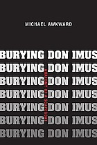 Burying Don Imus : anatomy of a scapegoat