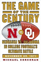 The game of the century nebraska vs. oklahoma in college football's ultimate battle