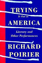 Trying it out in America : literary and other performances