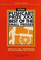 The Pushcart prize XXX, 2006 : best of the small presses