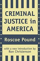 Criminal justice in America