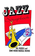 Jazz scrapbook : Bill Russell and some highly musical friends