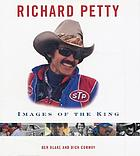Richard Petty : images of the king