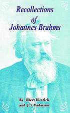 Recollections of Johannes Brahms