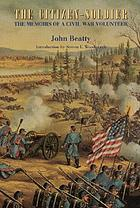 The citizen-soldier : the memoirs of a Civil War volunteer