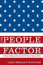 The people factor strengthening America by investing in public serviceThe people factor strengthening America by investing in public service