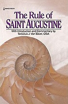 The Rule of Saint Augustine : masculine and feminine versions