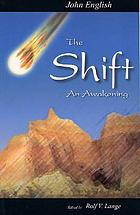 The shift : an awakening