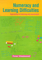 Numeracy and learning difficulties : approaches to teaching and assessmentReading and learning difficulties : approaches to teaching and assessment