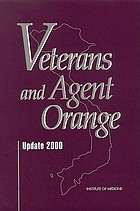Veterans and Agent Orange : health effects of herbicides used in Vietnam