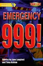 Emergency 999!