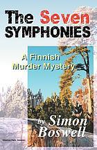 The seven symphonies : a Finnish murder mystery
