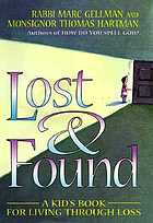 Lost & found : a kid's book for living through loss