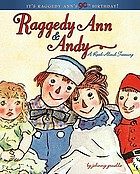 Raggedy Ann & Andy : a read-aloud treasury