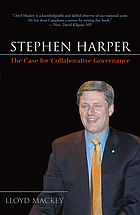 Stephen Harper : a case for collaborative governance