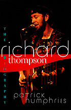 Richard Thompson : the biography