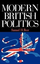 Modern British politics : parties and pressure groups in the collectivist age