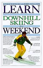 Learn downhill skiing in a weekend