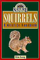 Squirrels : a wildlife handbook