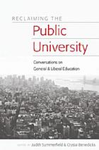 Reclaiming the public university : conversations on general & liberal education