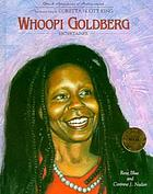 Whoopi Goldberg : entertainer