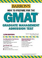 How to prepare for the GMAT : Graduate Management Admission Test
