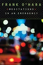 Meditations in an emergency : [poems]