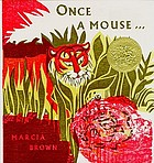 Once a mouse- - : a fable cut in wood