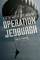 Operation Jedburgh : D-Day and America's first shadow war