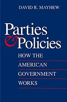 Parties and policies : how the American government works